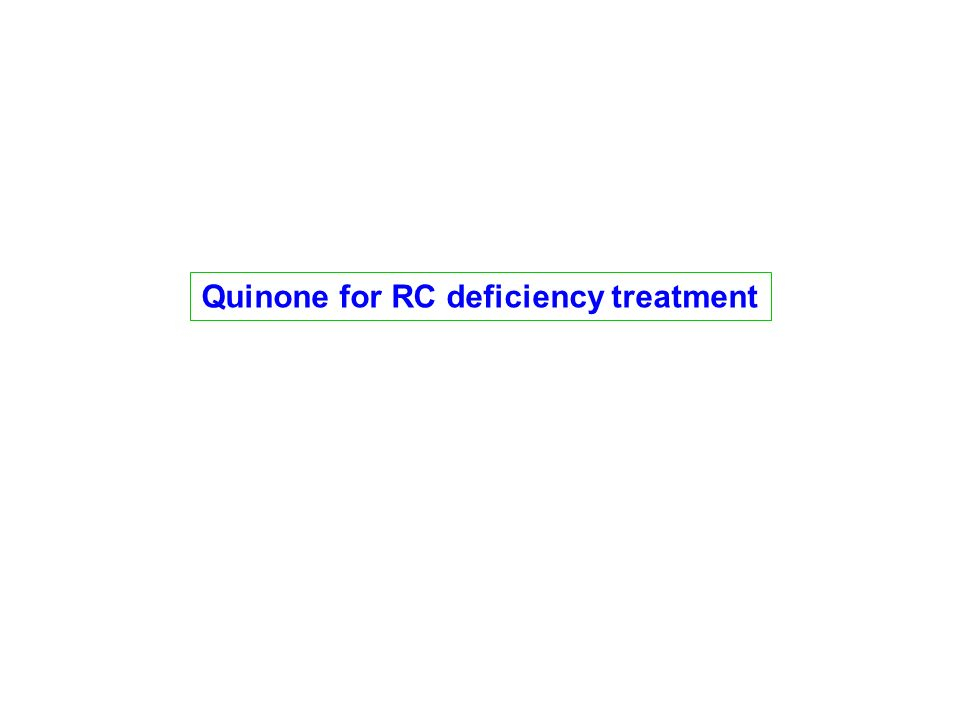 Quinone for RC deficiency treatment