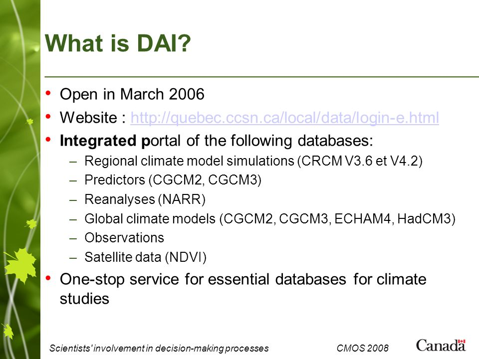 Scientists involvement in decision-making processes CMOS 2008 What is DAI.