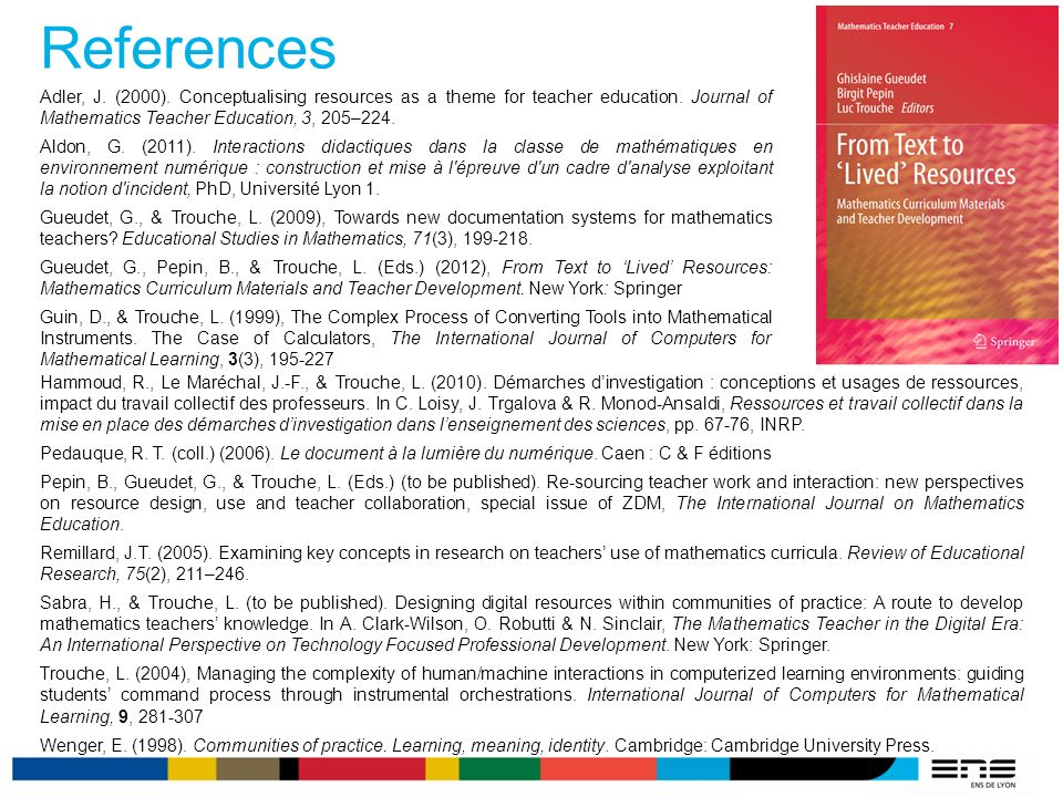 References Adler, J. (2000). Conceptualising resources as a theme for teacher education.