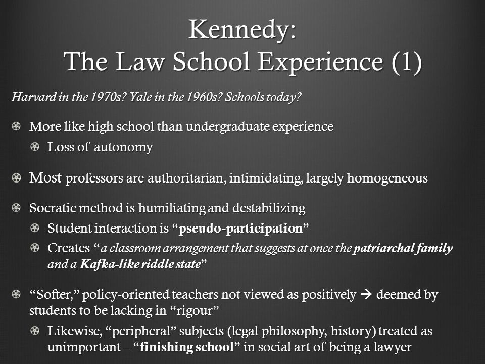 Kennedy: The Law School Experience (1) Harvard in the 1970s.