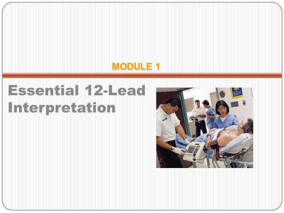 Essential 12-Lead ECG Interpretation Goals Recognize and localize AMI on the 12-Lead ECG Feel comfortable with 12-lead interpretation