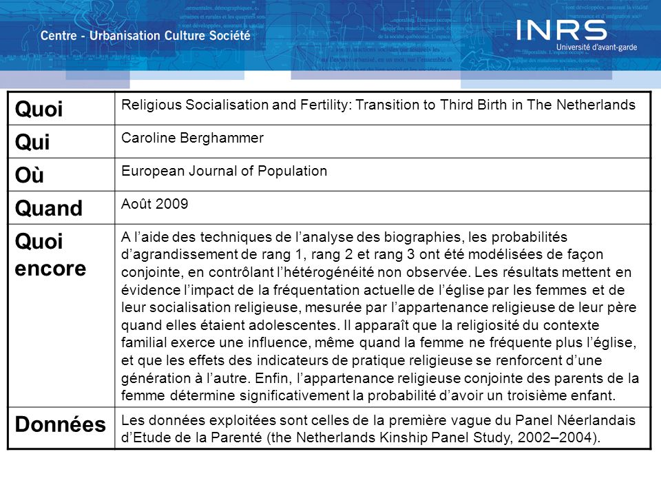 Quoi Religious Socialisation and Fertility: Transition to Third Birth in The Netherlands Qui Caroline Berghammer Où European Journal of Population Qua