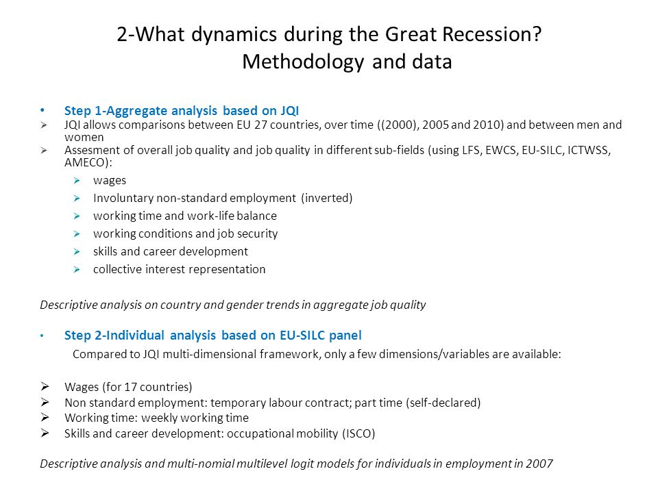 2-What dynamics during the Great Recession? Methodology and data Step 1-Aggregate analysis based on JQI JQI allows comparisons between EU 27 countries
