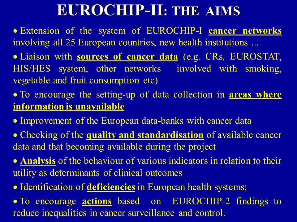 Extension of the system of EUROCHIP-I cancer networks involving all 25 European countries, new health institutions...