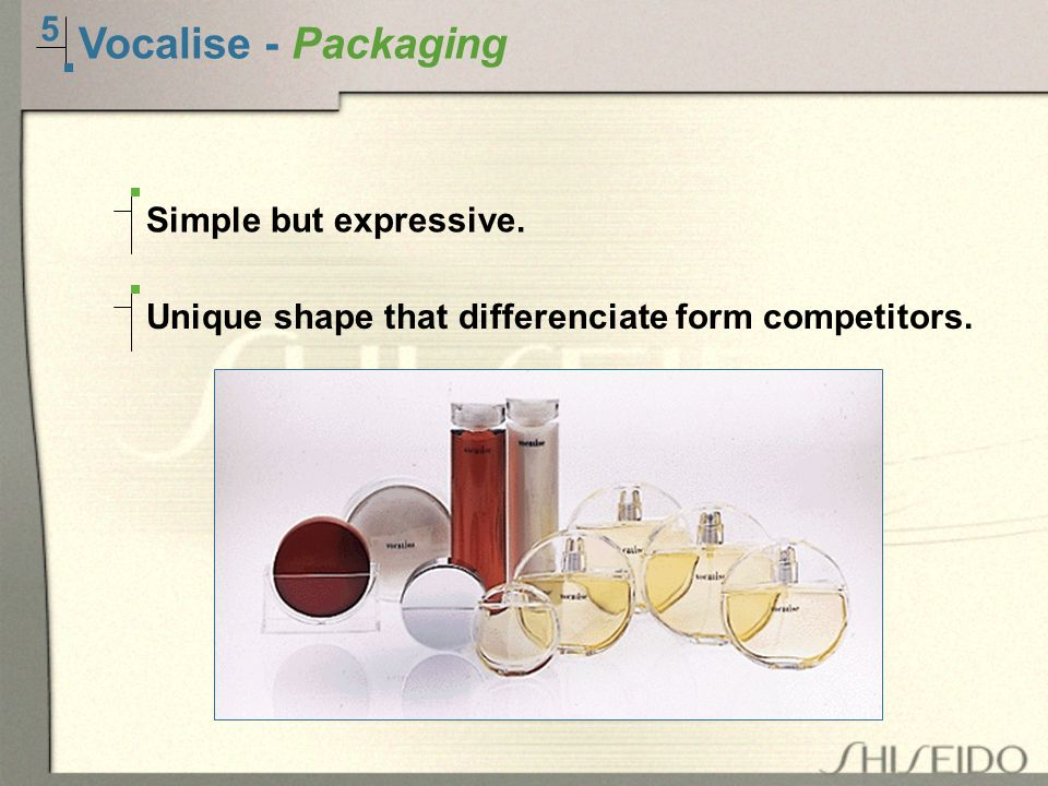5 Vocalise - Packaging Simple but expressive. Unique shape that differenciate form competitors.