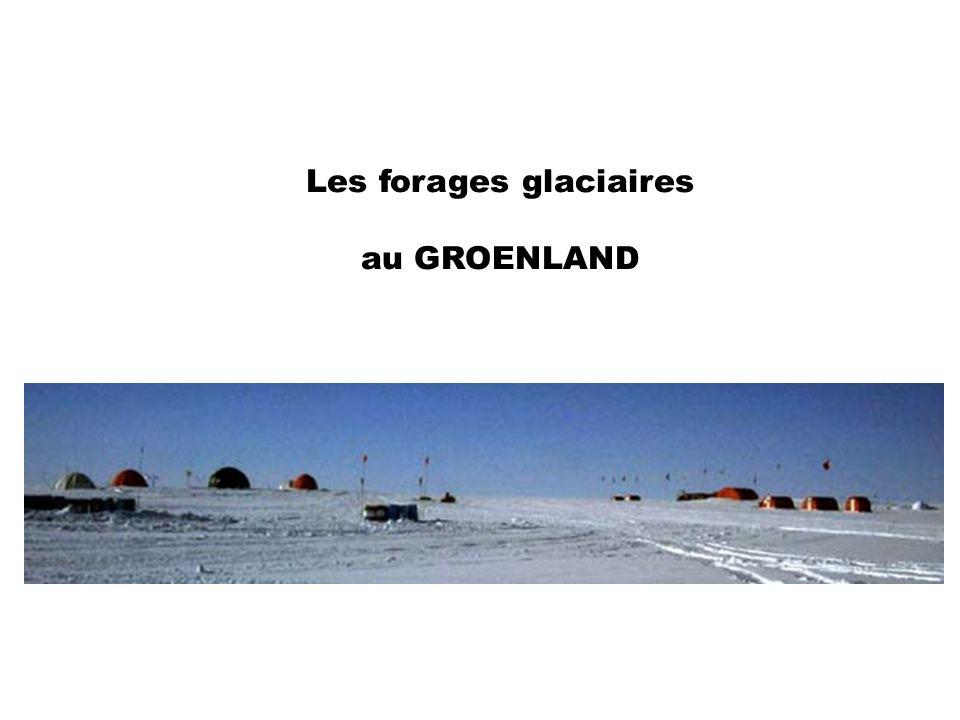 Les forages glaciaires au GROENLAND