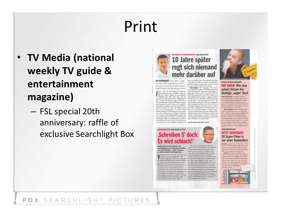 Print TV Media (national weekly TV guide & entertainment magazine) – FSL special 20th anniversary: raffle of exclusive Searchlight Box