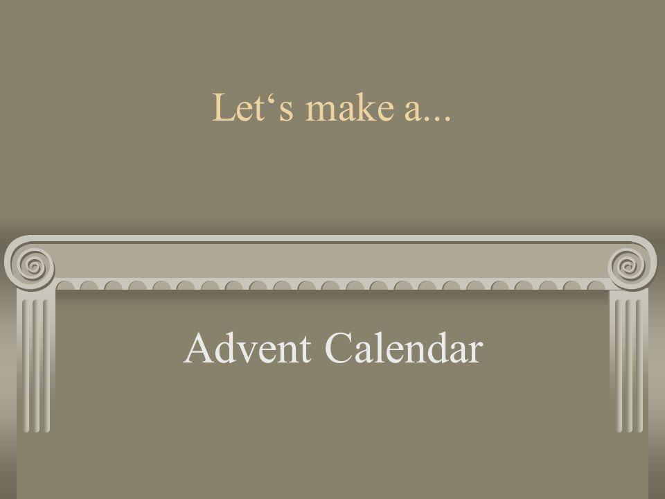 Lets make a... Advent Calendar