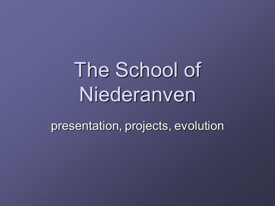 The School of Niederanven presentation, projects, evolution