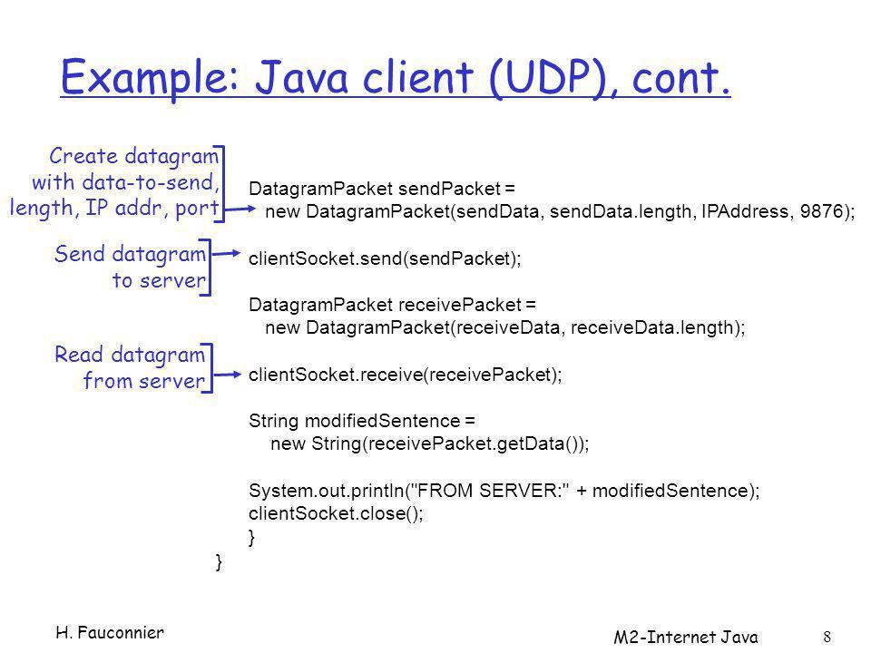 M2-Internet Java 8 Example: Java client (UDP), cont.