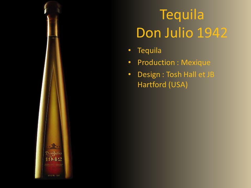 Tequila Don Julio 1942 Tequila Production : Mexique Design : Tosh Hall et JB Hartford (USA)