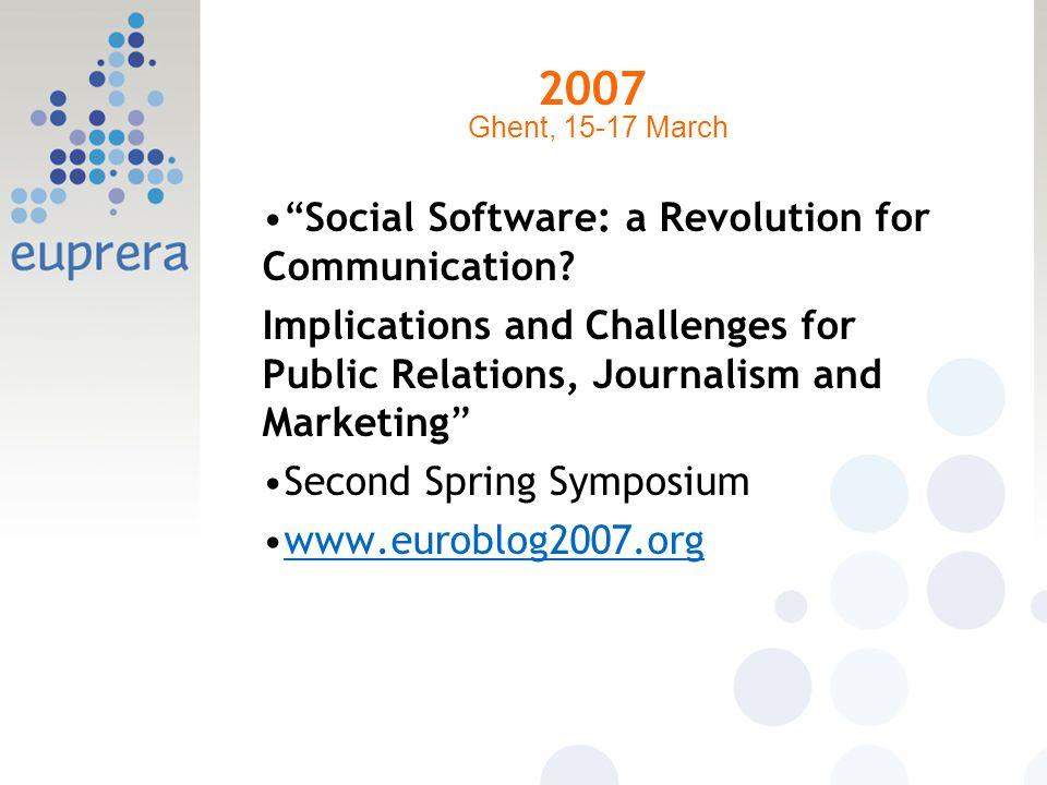 2007 Social Software: a Revolution for Communication.