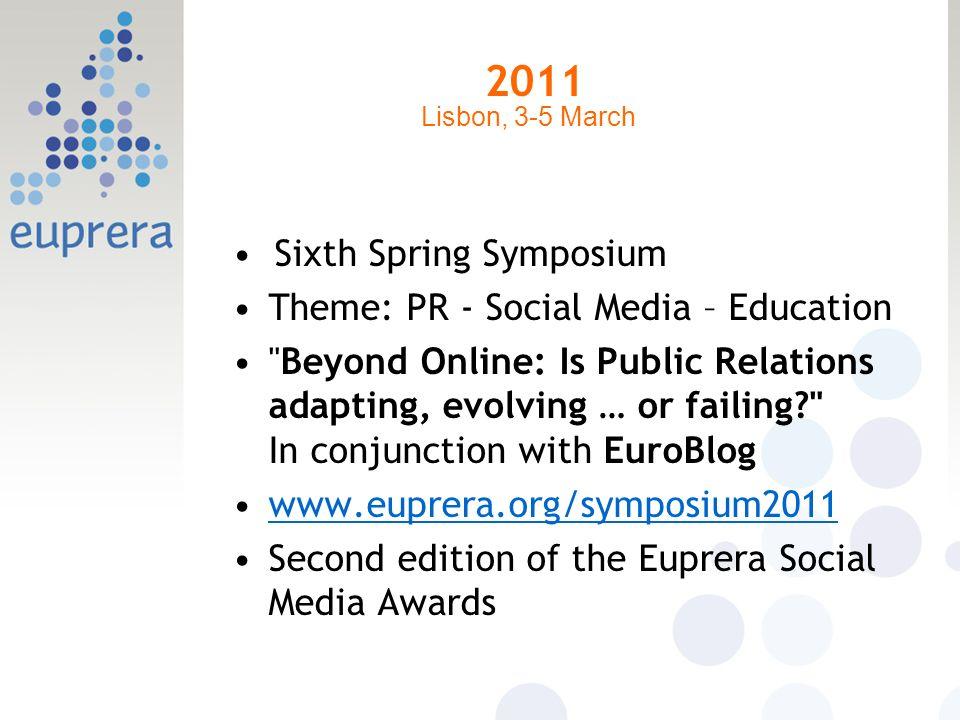 2011 Sixth Spring Symposium Theme: PR - Social Media – Education