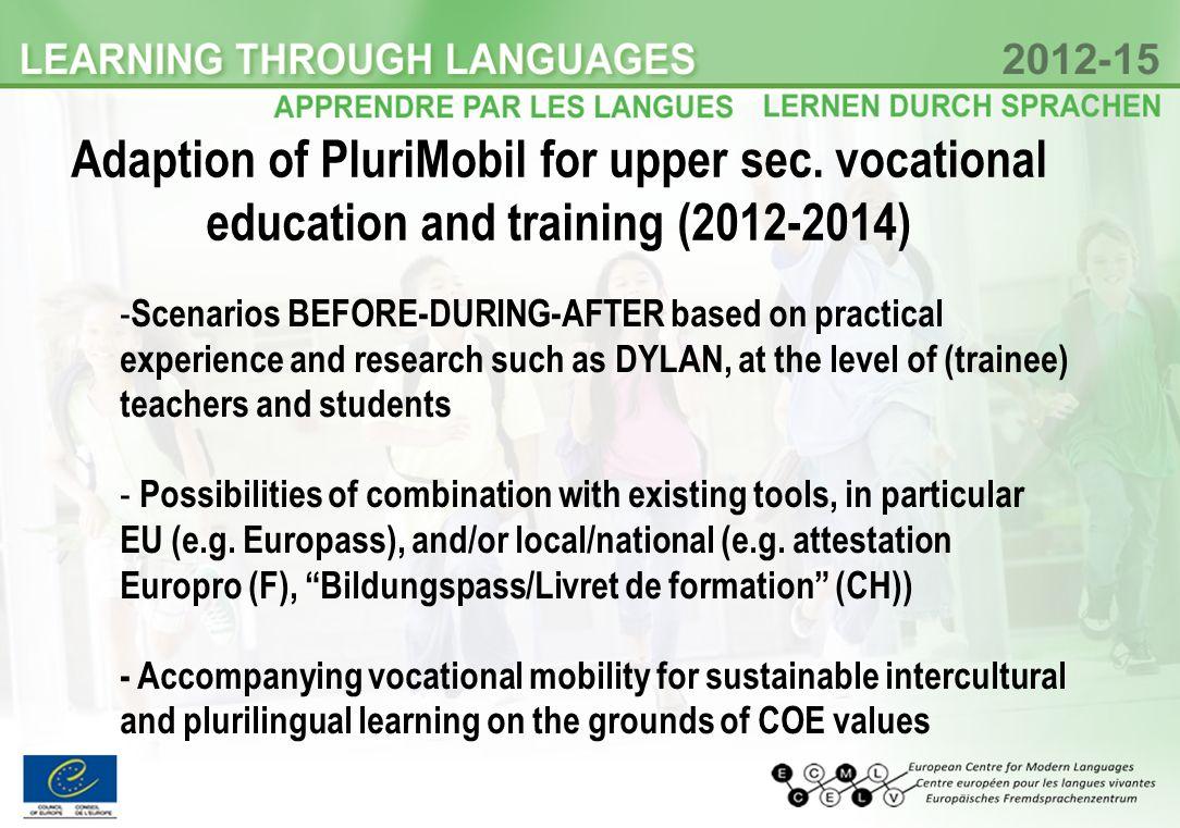 Adaption of PluriMobil for upper sec.