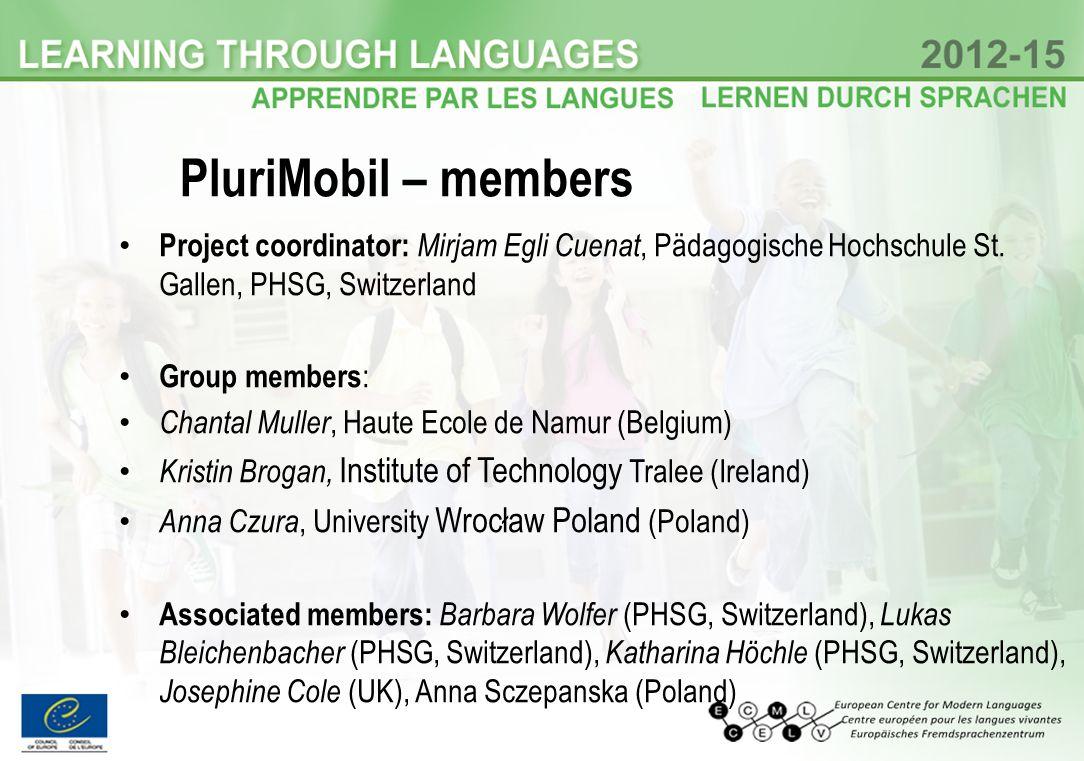 PluriMobil – members Project coordinator: Mirjam Egli Cuenat, Pädagogische Hochschule St.