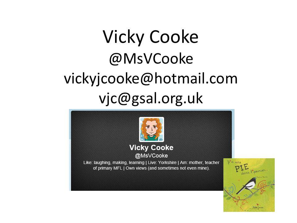 Vicky Cooke @MsVCooke vickyjcooke@hotmail.com vjc@gsal.org.uk