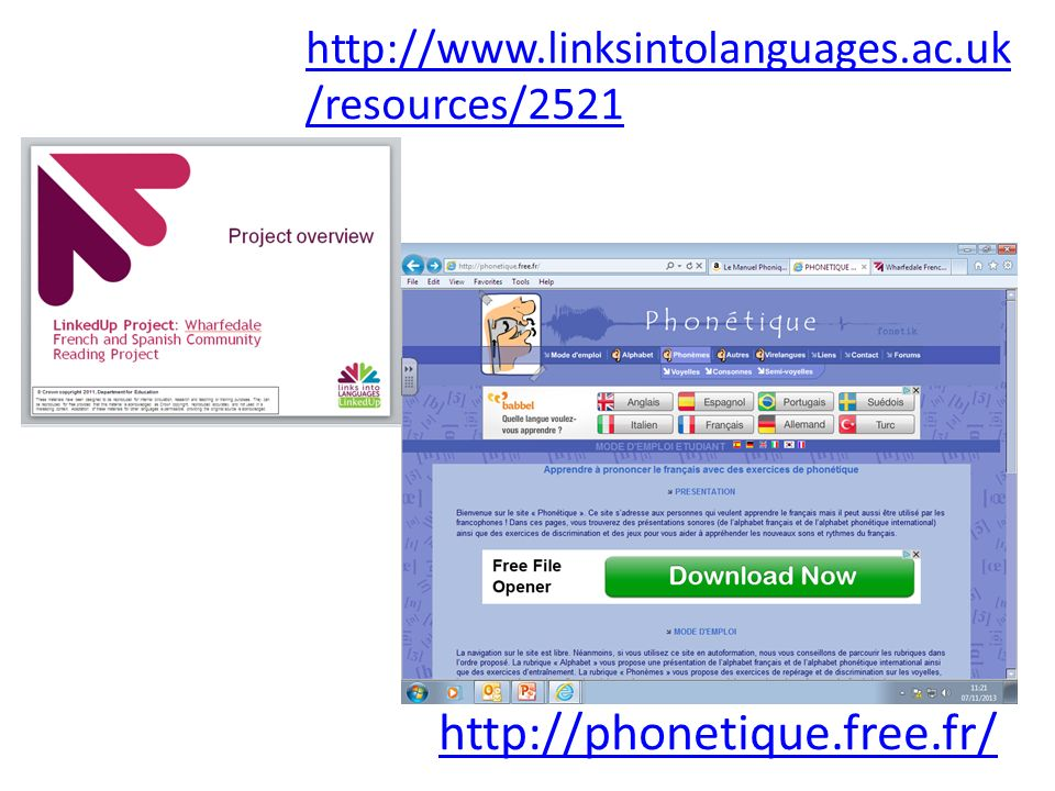http://phonetique.free.fr/ http://www.linksintolanguages.ac.uk /resources/2521