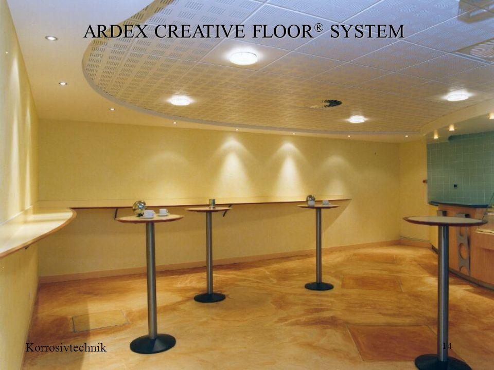 14 ARDEX CREATIVE FLOOR ® SYSTEM Korrosivtechnik