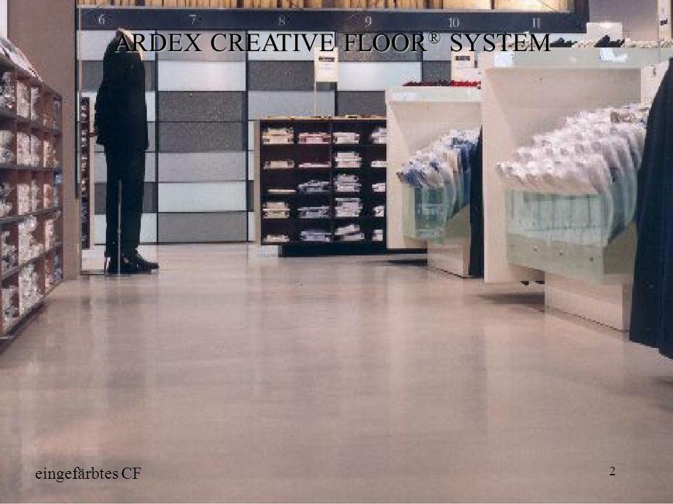 2 ARDEX CREATIVE FLOOR ® SYSTEM eingefärbtes CF