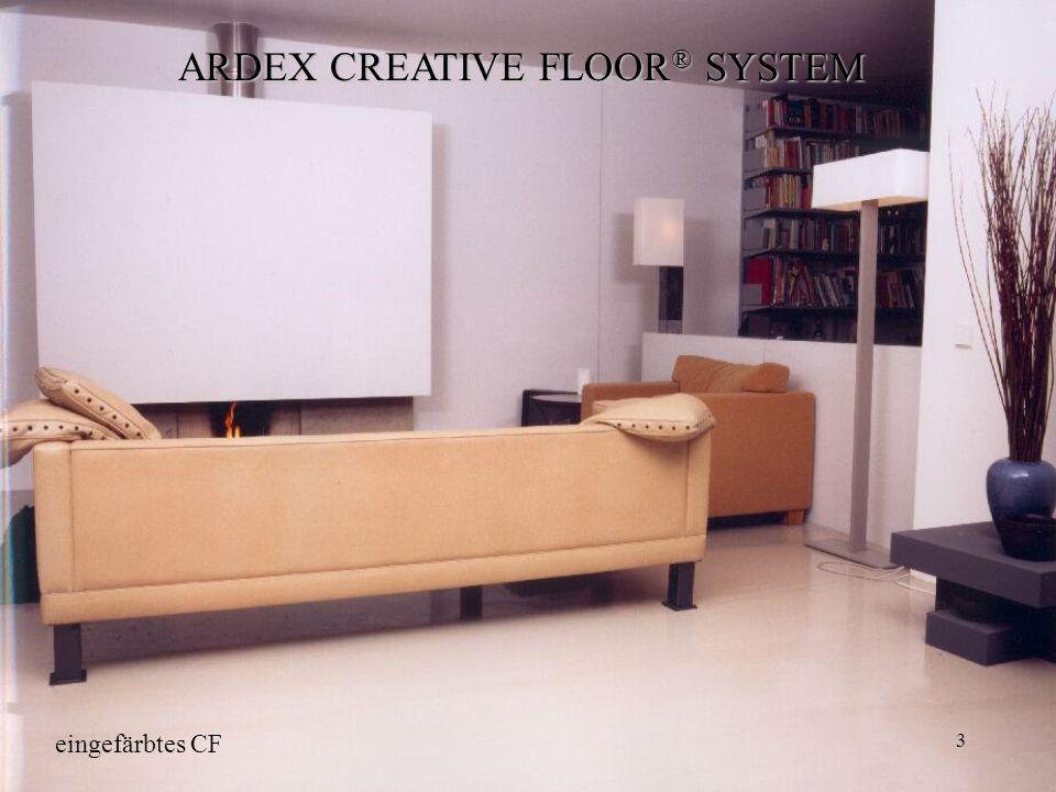 3 ARDEX CREATIVE FLOOR ® SYSTEM eingefärbtes CF