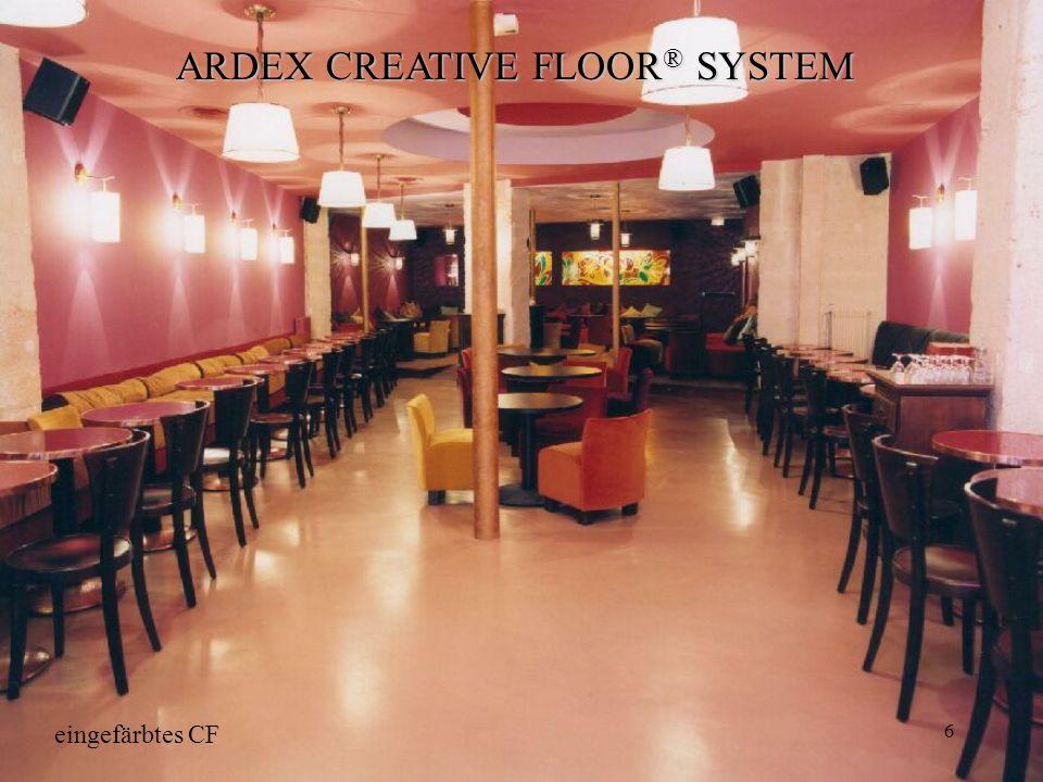 6 ARDEX CREATIVE FLOOR ® SYSTEM eingefärbtes CF