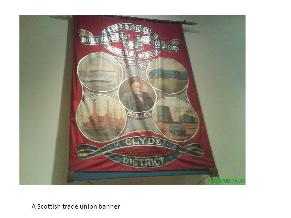 A Scottish trade union banner
