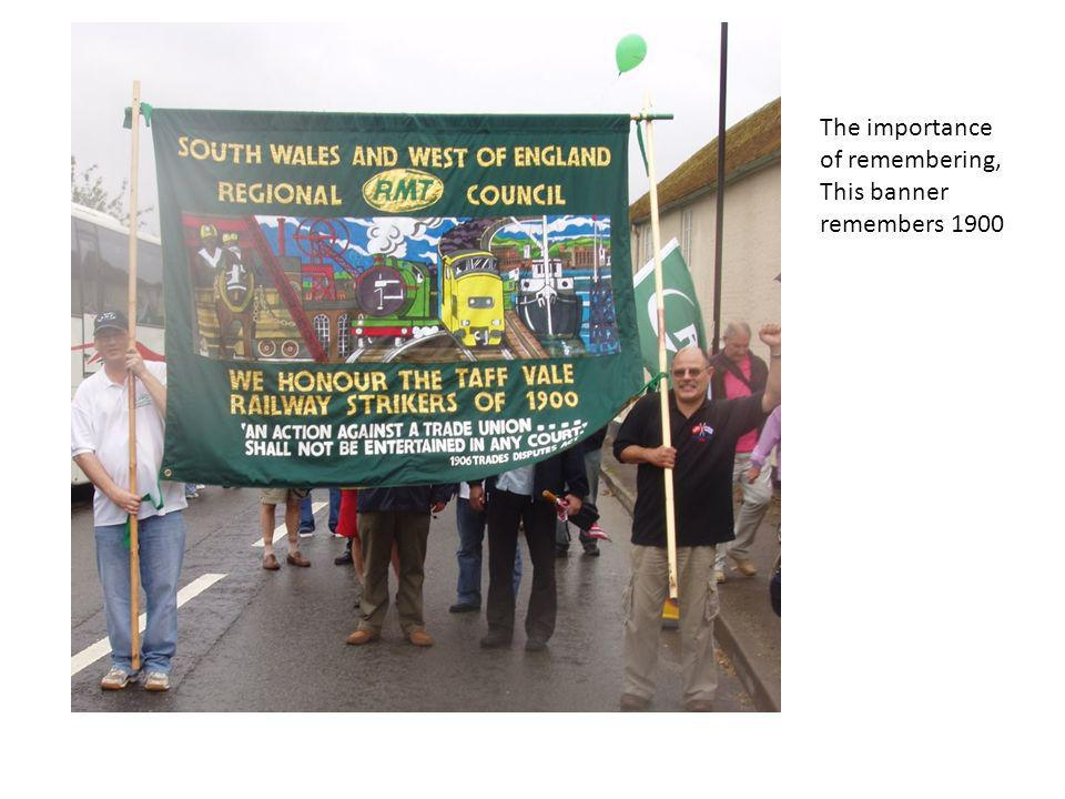 The importance of remembering, This banner remembers 1900