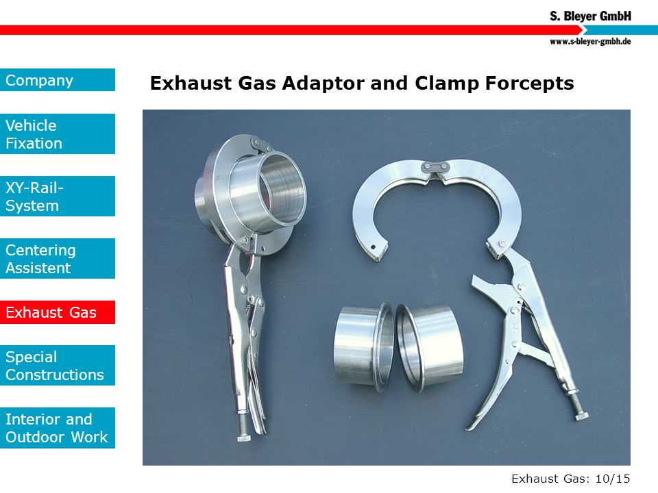 Exhaust Gas: 10/15 Exhaust Gas Adaptor and Clamp Forcepts Company Vehicle Fixation XY-Rail- System Centering Assistent Exhaust Gas Special Constructio