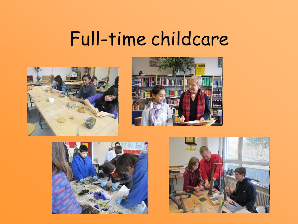 Full-time childcare