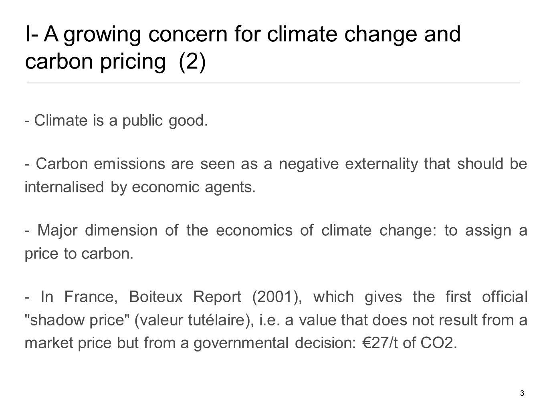 - Climate is a public good.