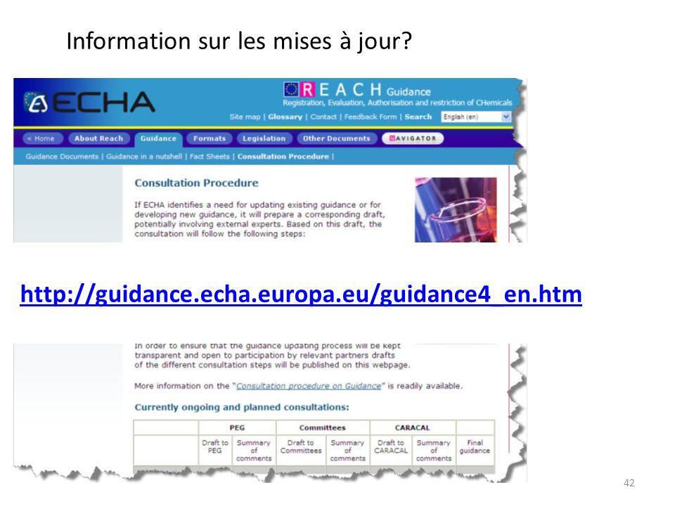 42 Information sur les mises à jour? http://guidance.echa.europa.eu/guidance4_en.htm