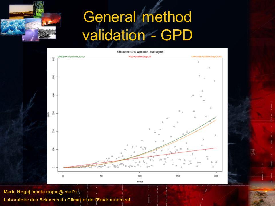 Marta Nogaj (marta.nogaj@cea.fr) Laboratoire des Sciences du Climat et de lEnvironnement General method validation - GPD