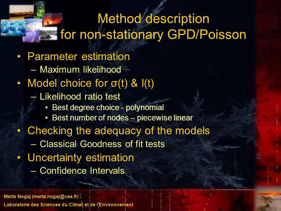 Marta Nogaj (marta.nogaj@cea.fr) Laboratoire des Sciences du Climat et de lEnvironnement Method description for non-stationary GPD/Poisson Parameter e