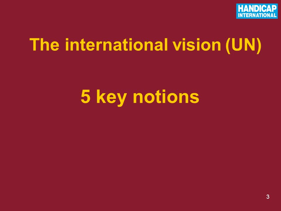 3 5 key notions The international vision (UN)
