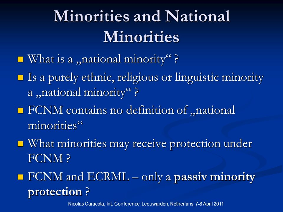 Minorities and National Minorities What is a national minority .