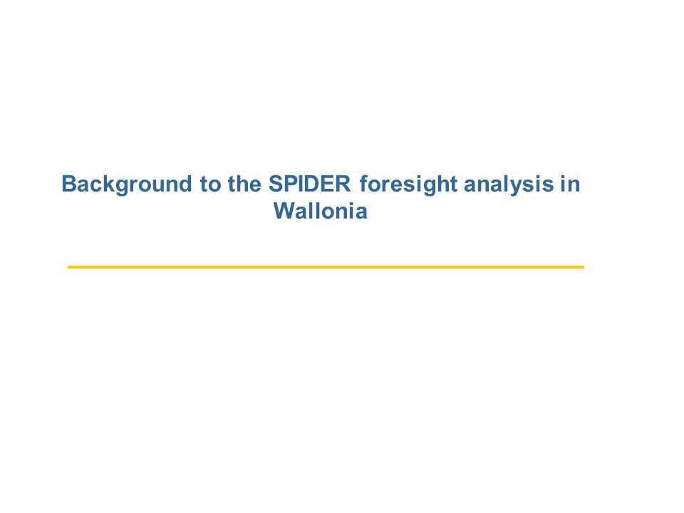Background to the SPIDER foresight analysis in Wallonia