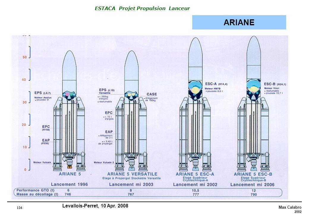126 Max Calabro 2002 ESTACA Projet Propulsion Lanceur Levallois-Perret, 10 Apr. 2008 ARIANE