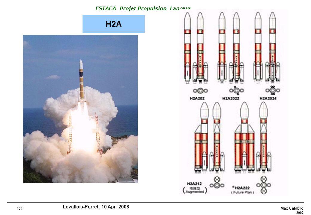 127 Max Calabro 2002 ESTACA Projet Propulsion Lanceur Levallois-Perret, 10 Apr. 2008 H2A