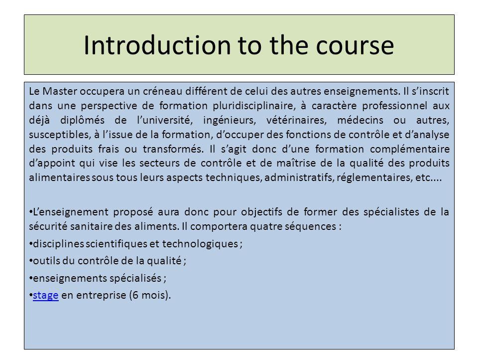 Introduction to the course Le Master occupera un créneau différent de celui des autres enseignements.