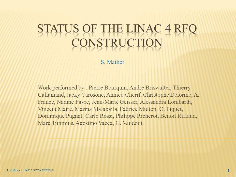 S. Mathot – LINAC 4 BCC – 18/2/2010 1 S.