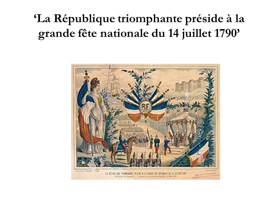 La République triomphante préside à la grande fête nationale du 14 juillet 1790