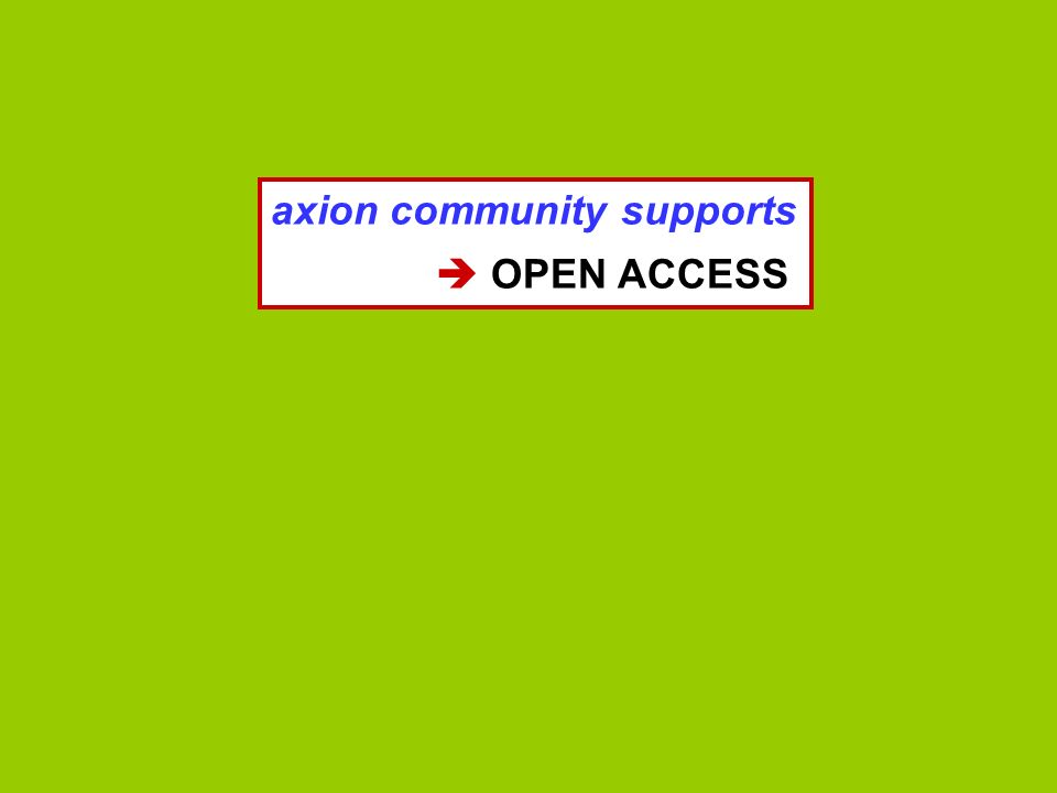 axion community supports OPEN ACCESS