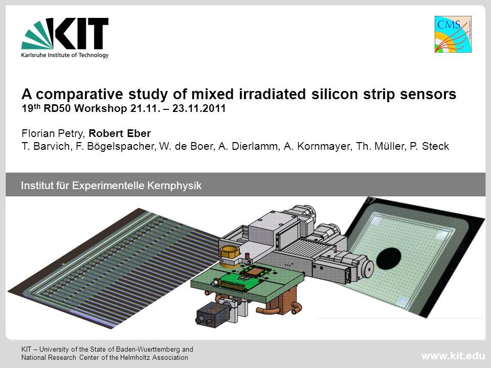 19 th RD50 Workshop 12 21.-23.11.2011 Robert Eber Institut für Experimentelle Kernphysik, KIT Signal to Noise P N 4.