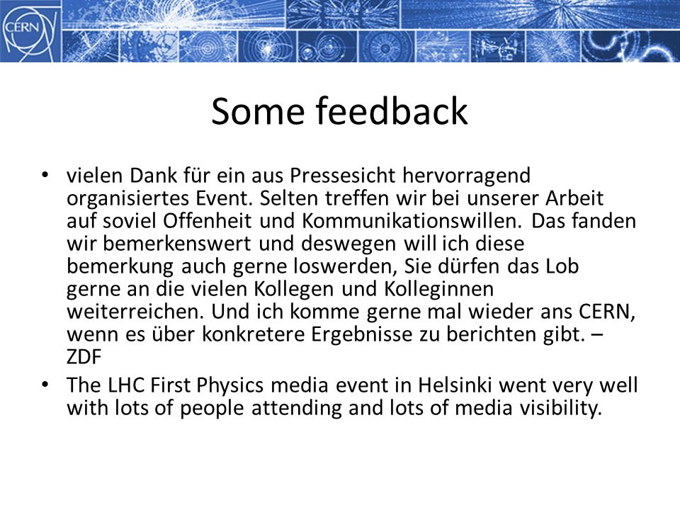 Some feedback vielen Dank für ein aus Pressesicht hervorragend organisiertes Event.