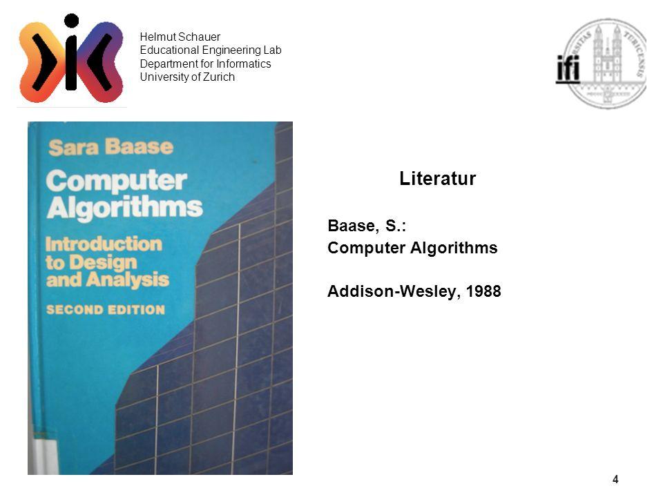 15 Helmut Schauer Educational Engineering Lab Department for Informatics University of Zurich QuickSort divide et impera Worst Case:A(N) = N(N-1)/2 O(N 2 ) Best Case:A(N) = N ld N O(N log N) Average Case:A(N) = 2N ln N O(N log N)