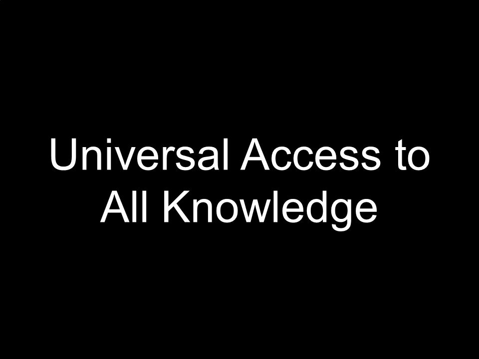 6 Universal Access to All Knowledge