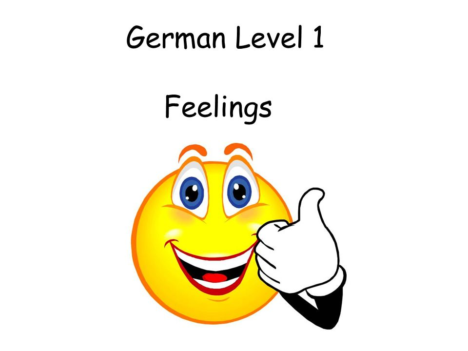 German Level 1 Feelings