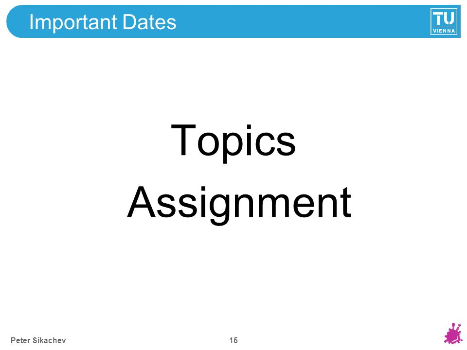 15 Important Dates Peter Sikachev Topics Assignment
