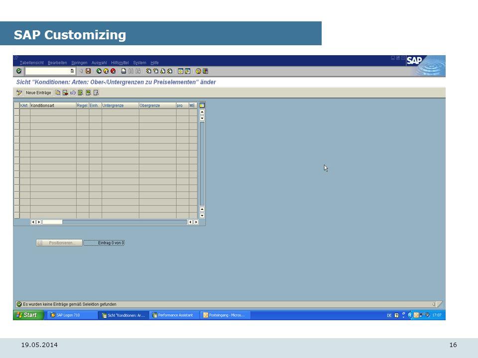 19.05.201416 SAP Customizing