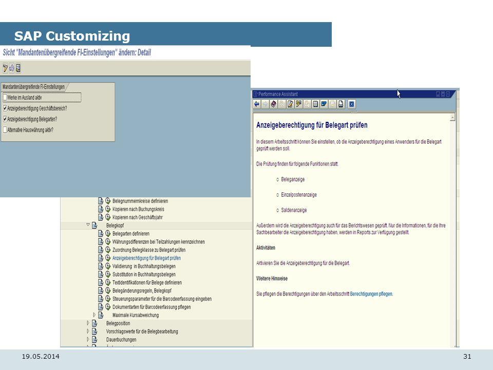 19.05.201431 SAP Customizing
